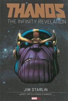 Thanos: The Infinity Revelation - Book #4 of the Marvel OGN