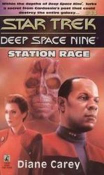 Station Rage (Star Trek Deep Space Nine, No 13) - Book #16 of the Star Trek Deep Space Nine