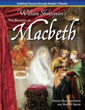 The Tragedy of Macbeth - Book  of the Building Fluency Through Reader's Theater: William Shakespere