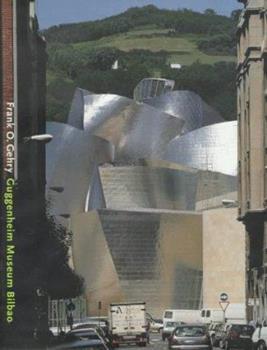 Frank O. Gehry: Guggenheim Museum Bilbao 0810969076 Book Cover