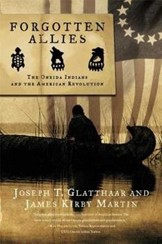 Forgotten Allies: The Oneida Indians and the American Revolution 0809046008 Book Cover