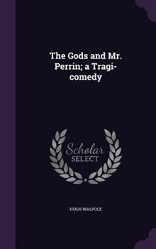The Gods and Mr. Perrin 1347506519 Book Cover