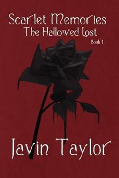 Paperback Scarlet Memories - The Hallowed Lost Book