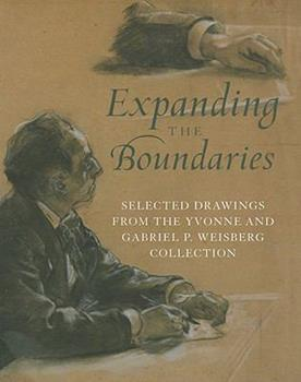 Expanding the Boundaries: Selected Drawings from the Yvonne and Gabriel P. Weisberg Collection 0980048400 Book Cover