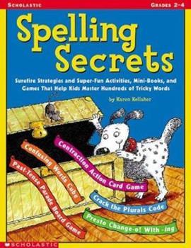 Spelling Secrets! 0439370736 Book Cover