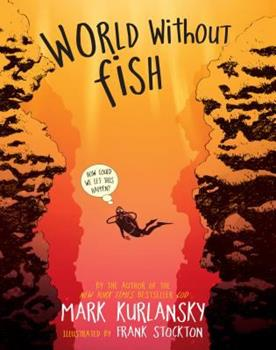 World Without Fish 0761185003 Book Cover
