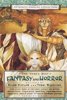 The Year's Best Fantasy and Horror: Fifteenth Annual Collection 0312290675 Book Cover