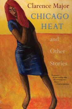 Chicago Heat and Other Stories 0996897321 Book Cover