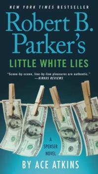 Robert B. Parker's Little White Lies 0399177000 Book Cover
