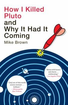 Paperback How I Killed Pluto and Why It Had It Coming Book