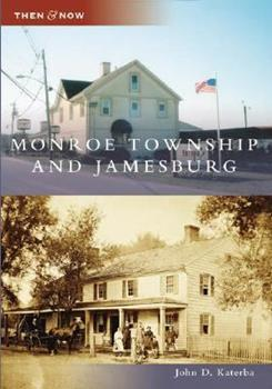 Monroe Township and Jamesburg - Book  of the  and Now