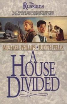 A House Divided (Russians, 2) - Book #2 of the Russians