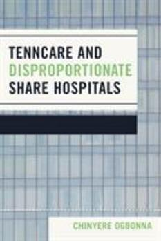 Paperback TennCare and Disproportionate Share Hospitals Book