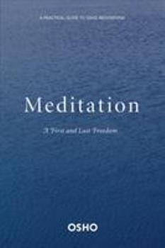 Meditation: The First and Last Freedom - Book  of the Osho Insights for a new way of living