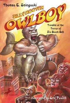 Billy Hooten #3: Tremble at the Terror of Zis-Boom-Bah (Owlboy) - Book #3 of the Billy Hooten, Owlboy