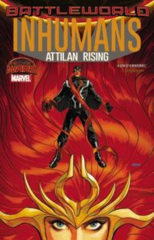 Inhumans: Attilan Rising - Book #20 of the Inhumans in Chronological Order