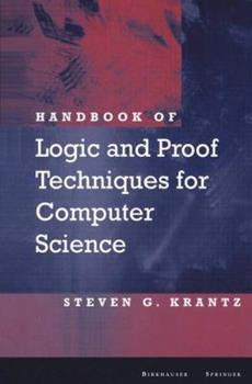 Paperback Handbook of Logic and Proof Techniques for Computer Science Book