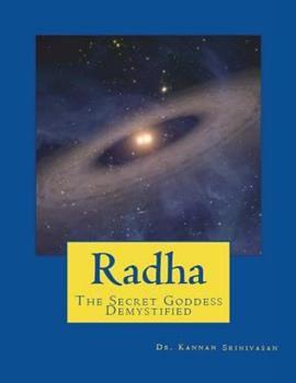 Radha: The Secret Goddess - Demystified