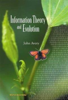 Paperback Information Theory and Evolution Book
