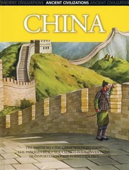 China (Ancient Civilizations) 0791084760 Book Cover