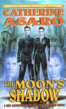 The Moon's Shadow - Book #8 of the Saga of the Skolian Empire