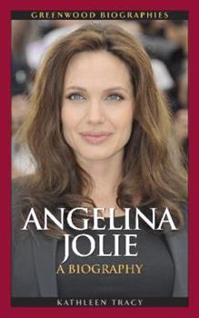 Angelina Jolie - Book  of the Greenwood Biographies