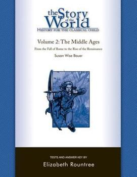 The Story of the World: History for the Classical Child: Tests for Volume 2: The Middle Ages - Book  of the Story of the World