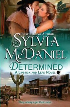 Determined - Book #5 of the Lipstick and Lead