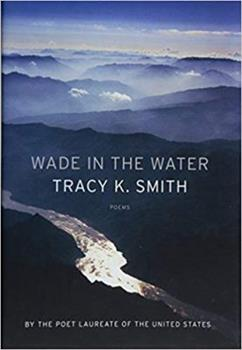Wade in the Water: Poems 1555978134 Book Cover