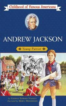Andrew Jackson - Book  of the Childhood of Famous Americans