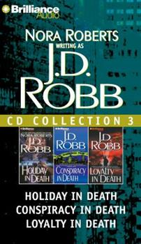 Audio CD J. D. Robb CD Collection 3: Holiday in Death, Conspiracy in Death, Loyalty in Death Book