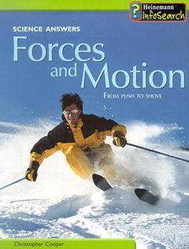 Forces and Motion: From Push to Shove 1403435480 Book Cover