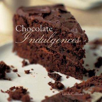 Chocolate Indulgences 1841729949 Book Cover