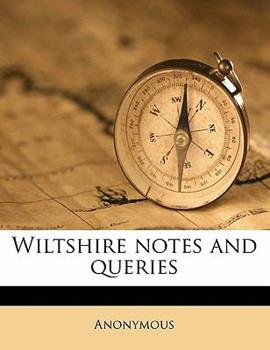 Paperback Wiltshire Notes and Queries Book