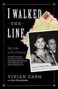 Hardcover I Walked the Line: My Life with Johnny Book