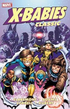 X-Babies Classic, Vol. 1 - Book  of the Uncanny X-Men 1963-2011
