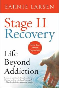 Stage II Recovery: Life Beyond Addiction 0866834605 Book Cover