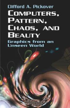 Computers, Pattern, Chaos and Beauty 031206179X Book Cover