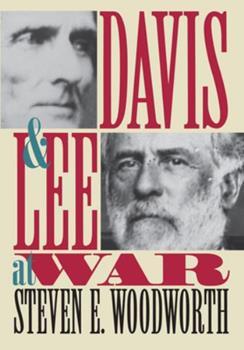 Davis and Lee at War (Modern War Studies) 0700607188 Book Cover
