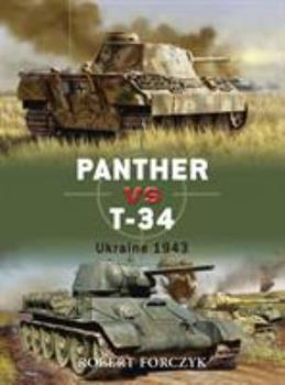 Panther vs T-34: Ukraine 1943 - Book #4 of the Duel