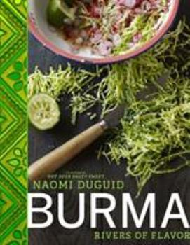 Burma: Rivers of Flavor 1579654134 Book Cover