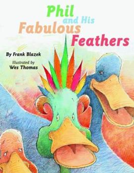 Hardcover Phil and His Fabulous Feathers Book