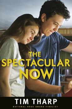 The Spectacular Now 0375851798 Book Cover