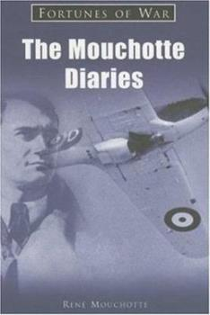 Paperback The Mouchotte Diaries (Fortunes of War) Book