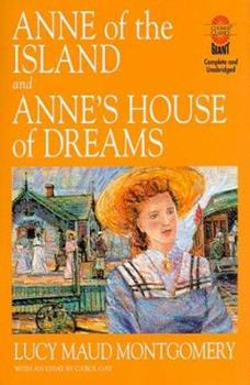 Anne of the Island and Anne's House of Dreams - Book  of the Anne of Green Gables