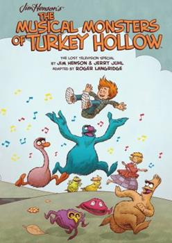 Hardcover Jim Henson's the Musical Monsters of Turkey Hollow Book