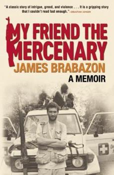 My Friend the Mercenary 0802119751 Book Cover