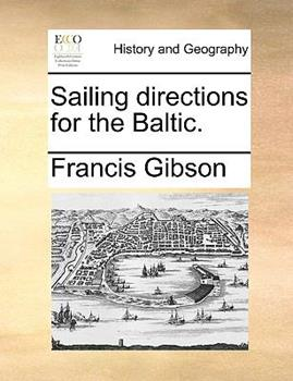 Paperback Sailing Directions for the Baltic Book