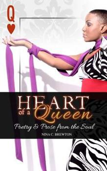 Paperback Heart of a Queen: Poetry and Prose from the Soul Book