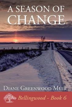 A Season of Change - Book #6 of the Bellingwood